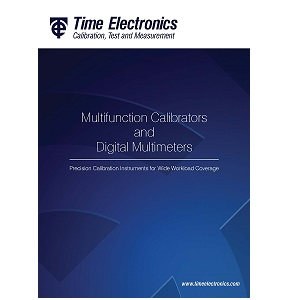 Time Electronics Precision Digital Multimeters and Calibrators for Automated Test Systems