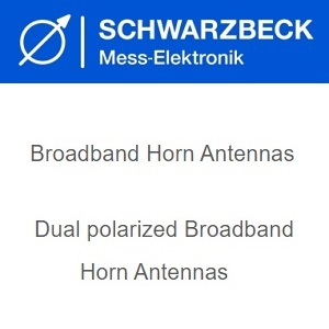 Schwarzbeck Dual polarized Broad-Band Horn Antennas